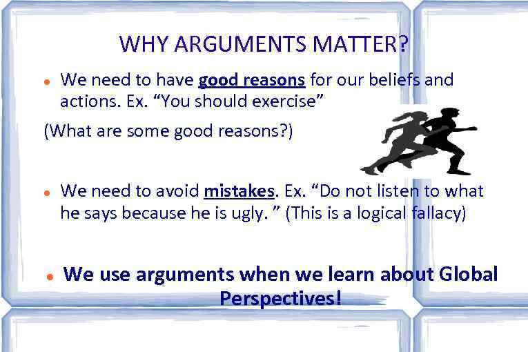 logical arguments are based on