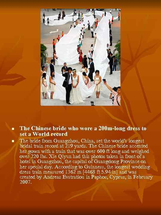 n n The Chinese bride who wore a 200 m-long dress to set a