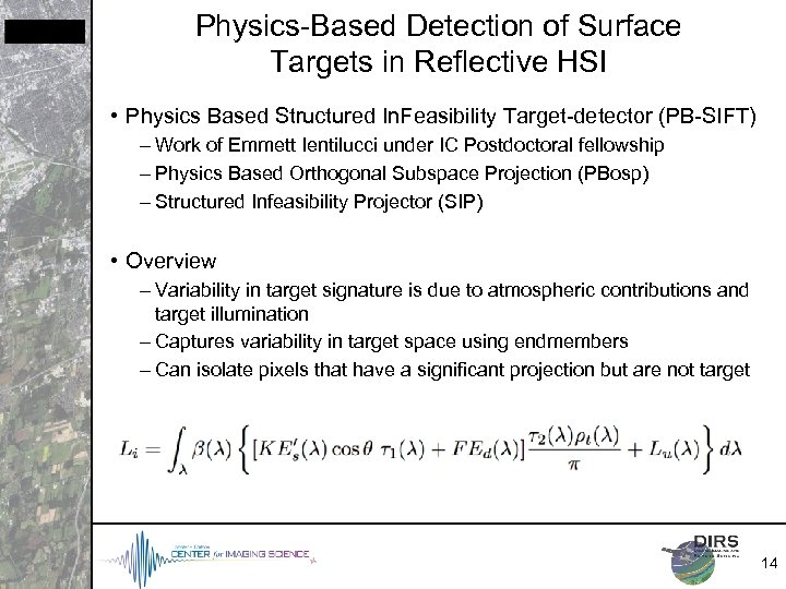 Physics-Based Detection of Surface Targets in Reflective HSI • Physics Based Structured In. Feasibility