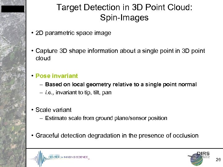 Target Detection in 3 D Point Cloud: Spin-Images • 2 D parametric space image
