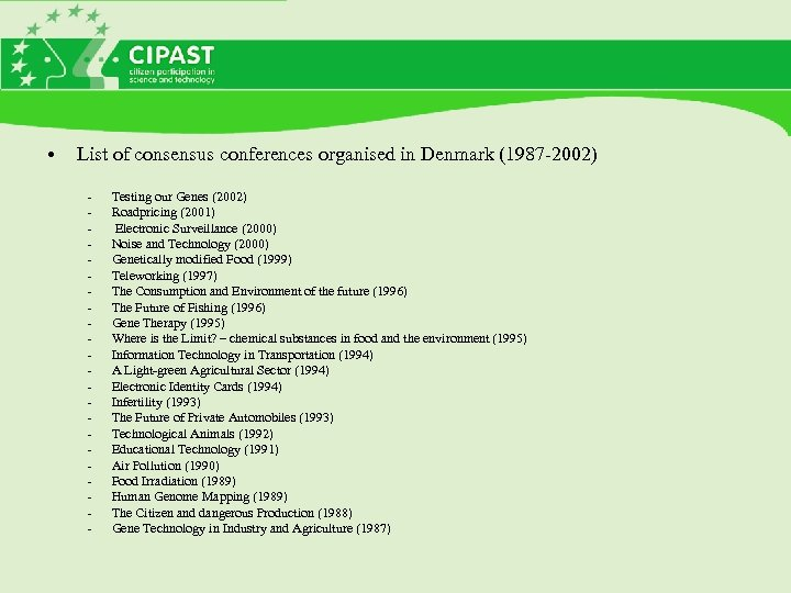 • List of consensus conferences organised in Denmark (1987 -2002) - Testing our