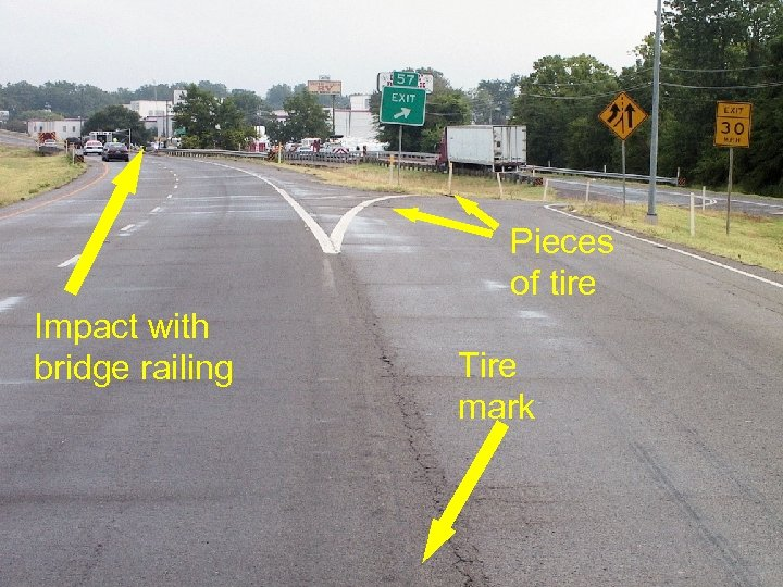 Pieces of tire Impact with bridge railing Source: NTSB Tire mark