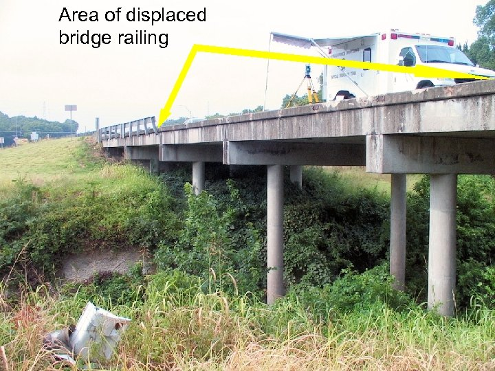 Area of displaced bridge railing Source: NTSB
