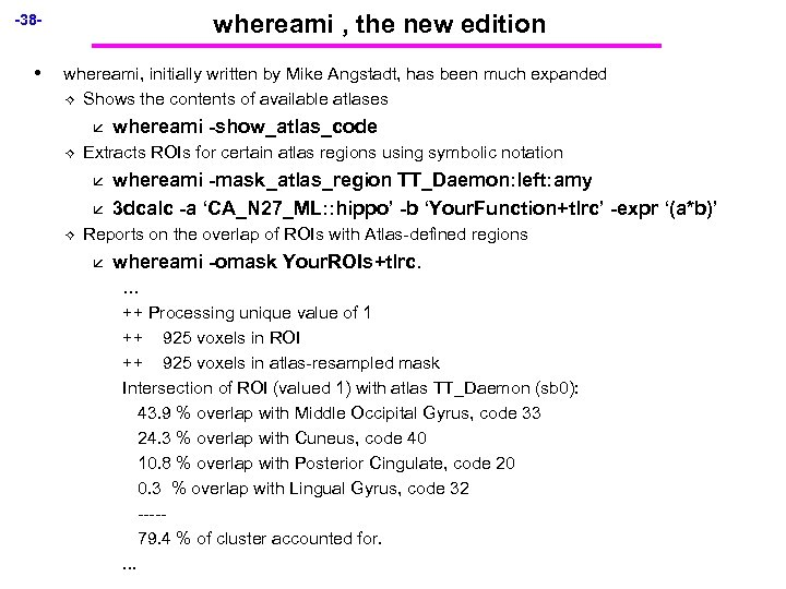 whereami , the new edition -38 - • whereami, initially written by Mike Angstadt,