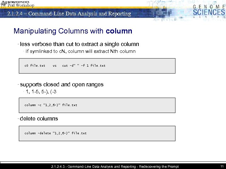 2. 1. 2. 4 – Command-Line Data Analysis and Reporting Manipulating Columns with column