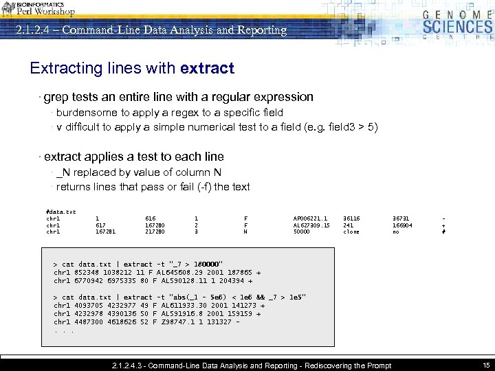 2. 1. 2. 4 – Command-Line Data Analysis and Reporting Extracting lines with extract