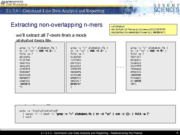 2. 1. 2. 4 – Command-Line Data Analysis and Reporting Extracting non-overlapping n-mers ·