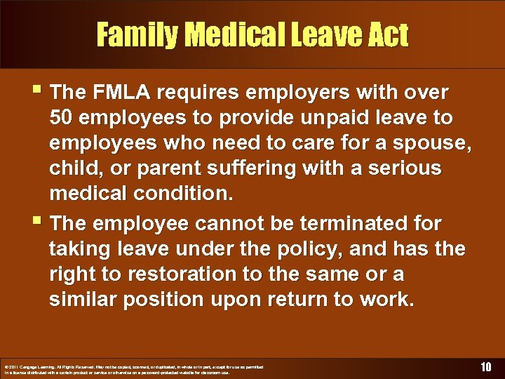 Family Medical Leave Act § The FMLA requires employers with over 50 employees to