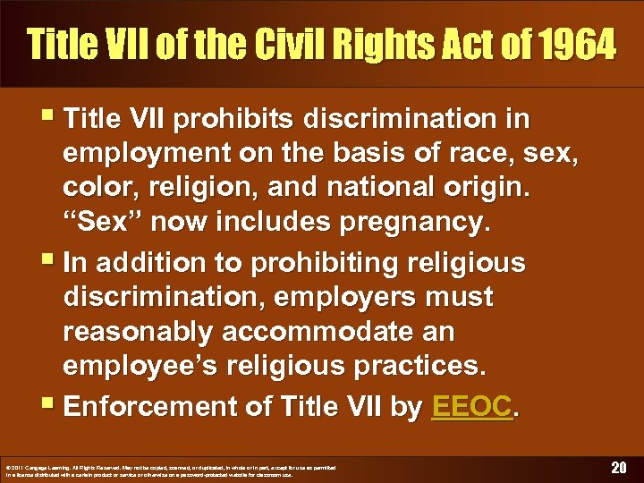 Title VII of the Civil Rights Act of 1964 § Title VII prohibits discrimination
