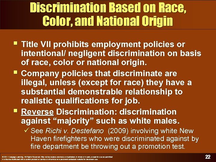 Discrimination Based on Race, Color, and National Origin § Title VII prohibits employment policies
