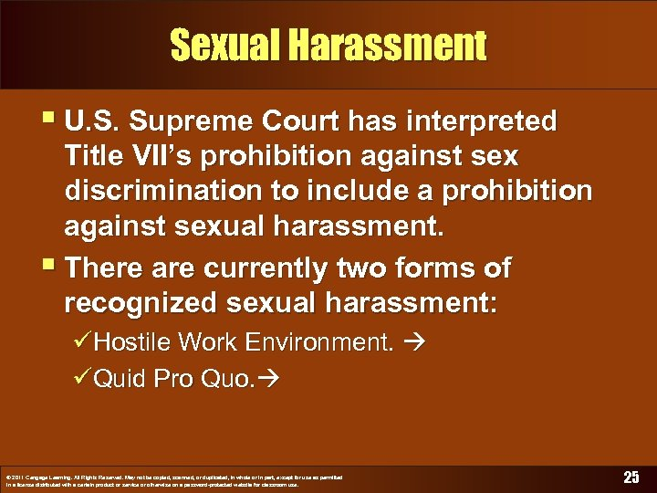 Sexual Harassment § U. S. Supreme Court has interpreted Title VII's prohibition against sex