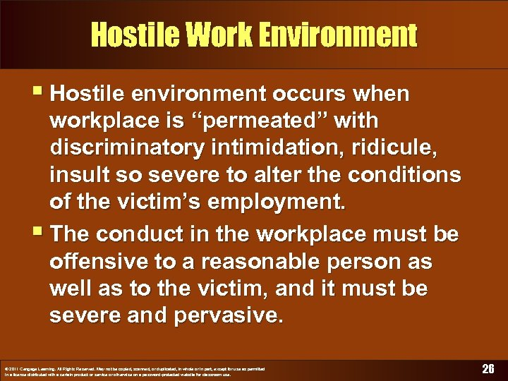 """Hostile Work Environment § Hostile environment occurs when workplace is """"permeated"""" with discriminatory intimidation,"""