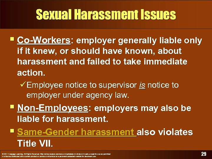 Sexual Harassment Issues § Co-Workers: employer generally liable only if it knew, or should