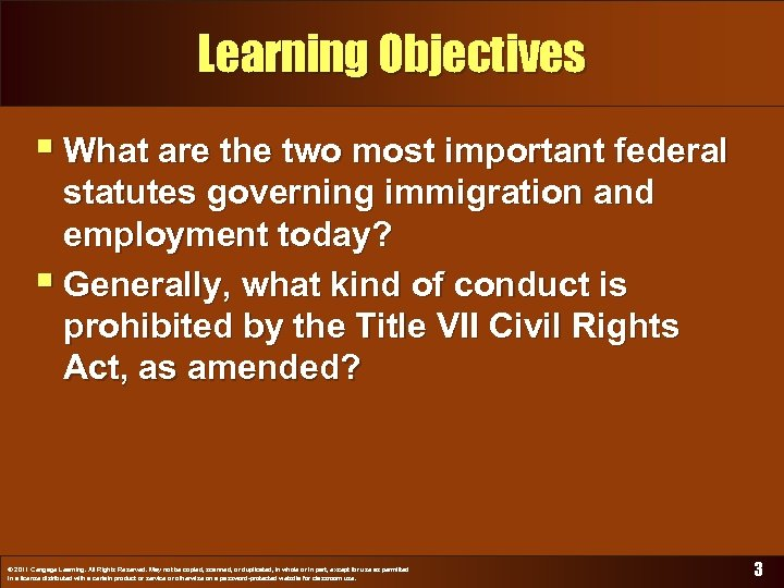 Learning Objectives § What are the two most important federal statutes governing immigration and