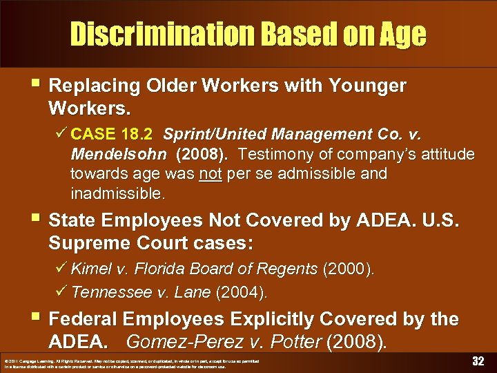 Discrimination Based on Age § Replacing Older Workers with Younger Workers. ü CASE 18.