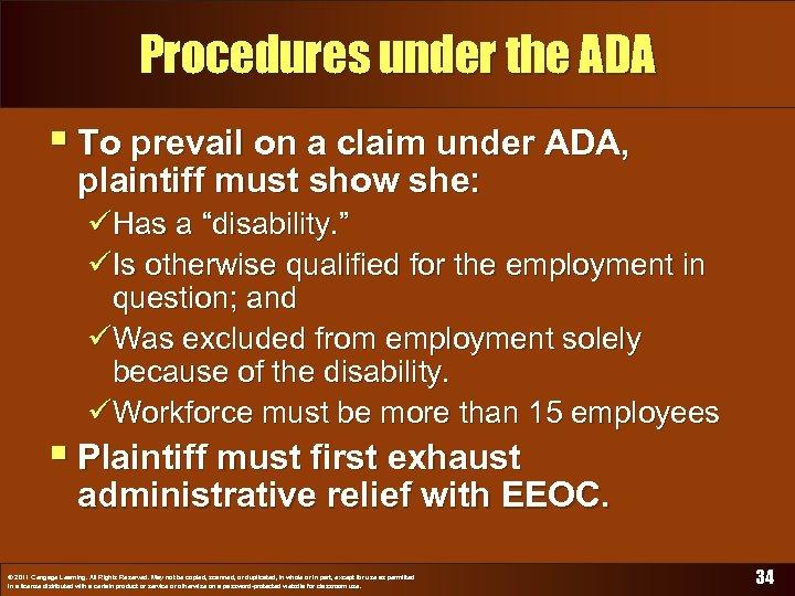Procedures under the ADA § To prevail on a claim under ADA, plaintiff must