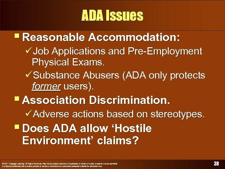 ADA Issues § Reasonable Accommodation: üJob Applications and Pre-Employment Physical Exams. üSubstance Abusers (ADA