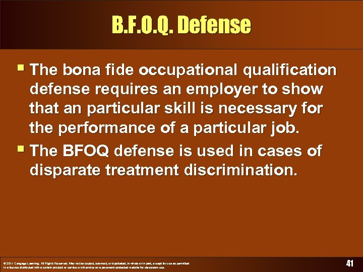 B. F. O. Q. Defense § The bona fide occupational qualification defense requires an