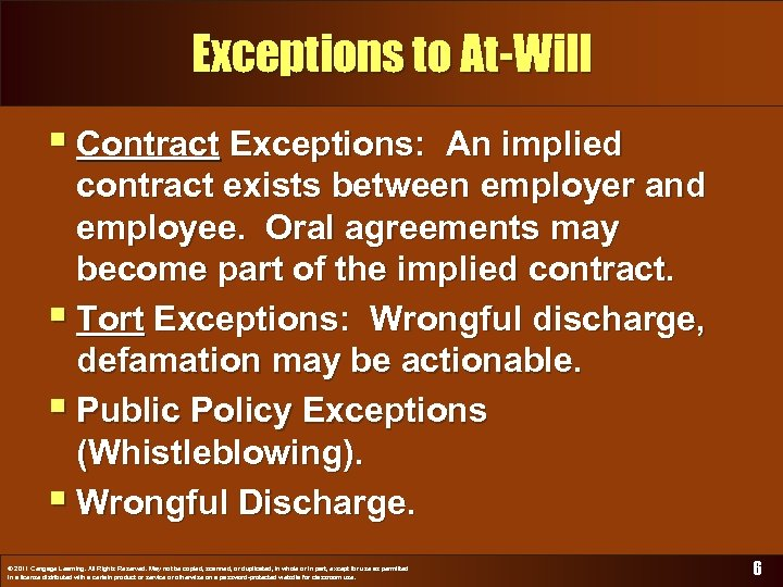 Exceptions to At-Will § Contract Exceptions: An implied contract exists between employer and employee.