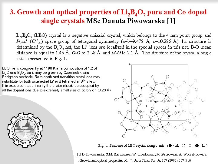 3. Growth and optical properties of Li 2 B 4 O 7 pure and