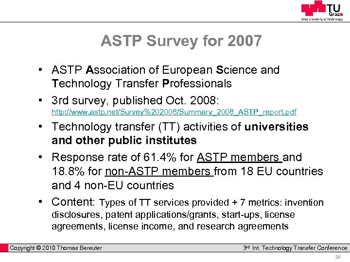 ASTP Survey for 2007 • ASTP Association of European Science and Technology Transfer Professionals