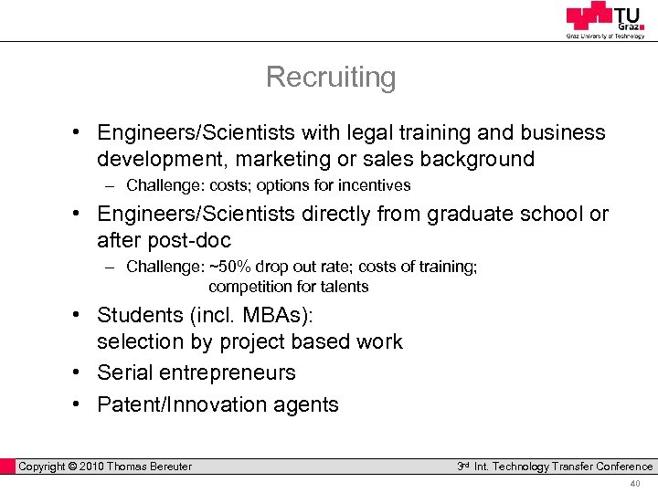 Recruiting • Engineers/Scientists with legal training and business development, marketing or sales background -