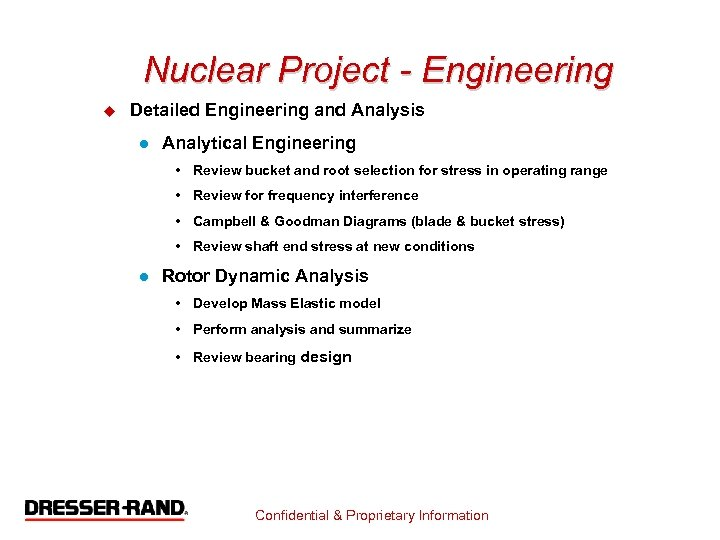 Nuclear Project - Engineering u Detailed Engineering and Analysis l Analytical Engineering • Review
