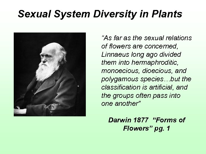 """Sexual System Diversity in Plants """"As far as the sexual relations of flowers are"""