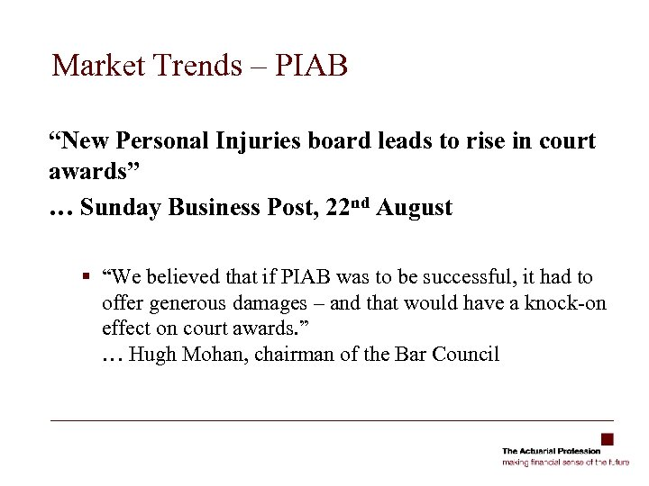 """Market Trends – PIAB """"New Personal Injuries board leads to rise in court awards"""""""