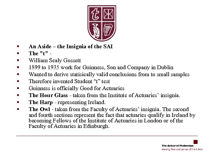 § § § § § An Aside – the Insignia of the SAI The