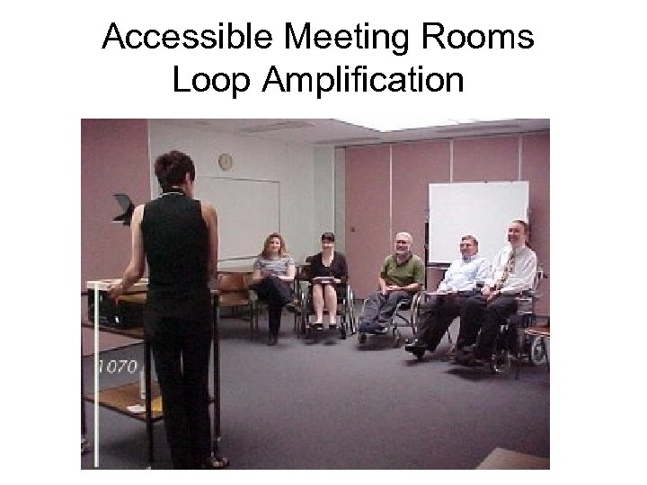 Accessible Meeting Rooms Loop Amplification