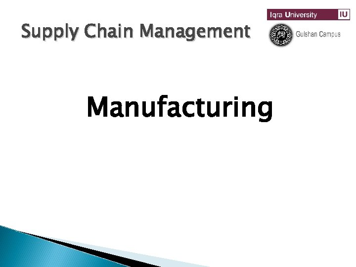 Supply Chain Management Manufacturing