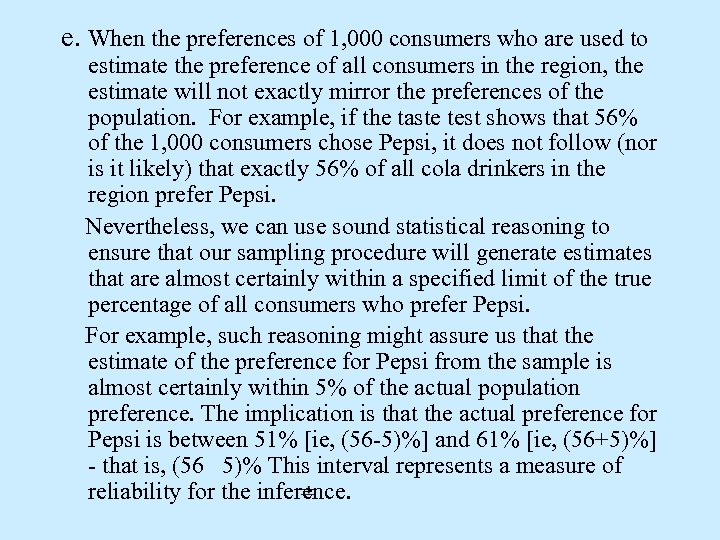 e. When the preferences of 1, 000 consumers who are used to estimate the