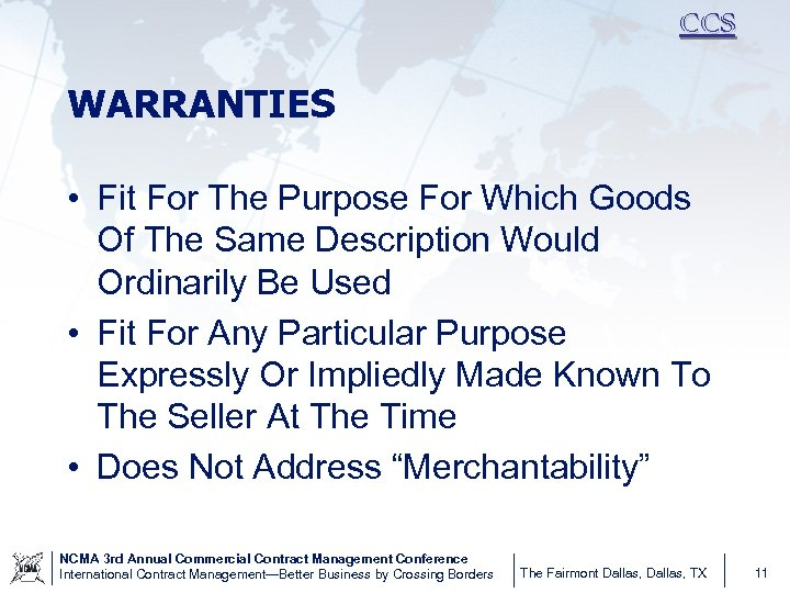 CCS WARRANTIES • Fit For The Purpose For Which Goods Of The Same Description