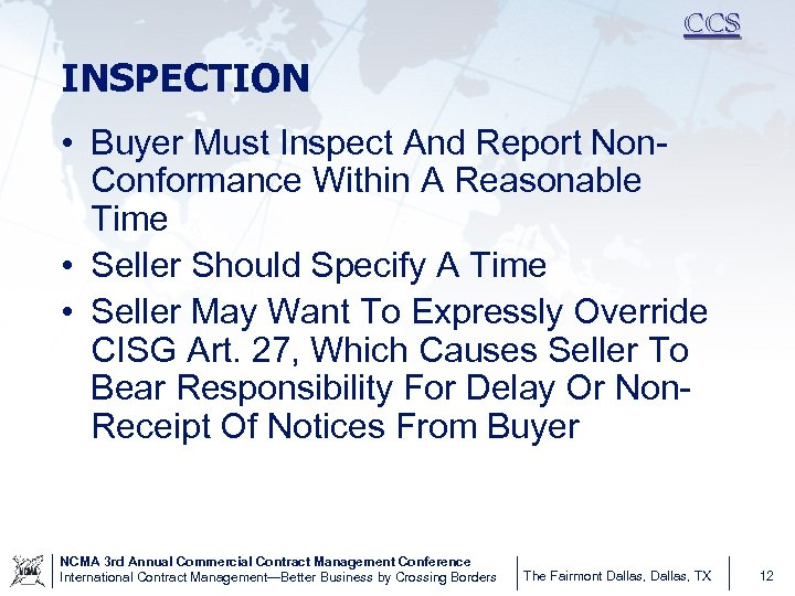 CCS INSPECTION • Buyer Must Inspect And Report Non. Conformance Within A Reasonable Time