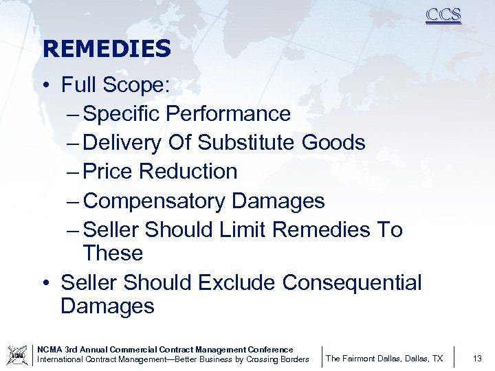 CCS REMEDIES • Full Scope: – Specific Performance – Delivery Of Substitute Goods –