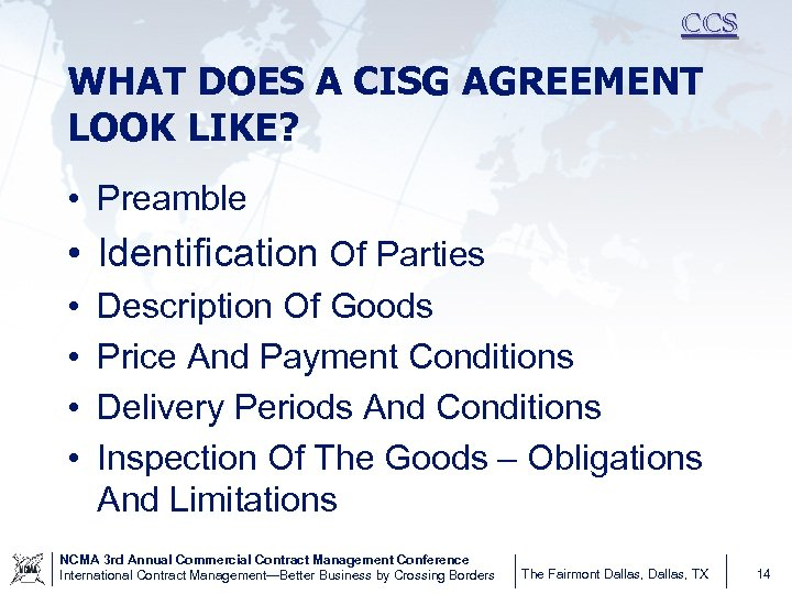 CCS WHAT DOES A CISG AGREEMENT LOOK LIKE? • Preamble • Identification Of Parties