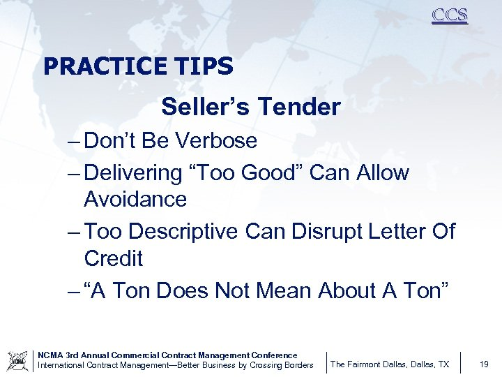 """CCS PRACTICE TIPS Seller's Tender – Don't Be Verbose – Delivering """"Too Good"""" Can"""