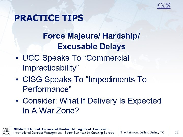"""CCS PRACTICE TIPS Force Majeure/ Hardship/ Excusable Delays • UCC Speaks To """"Commercial Impracticability"""""""
