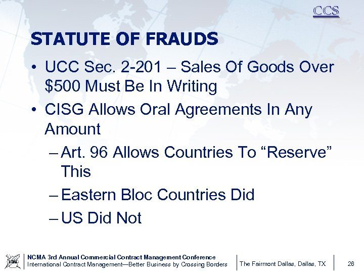 CCS STATUTE OF FRAUDS • UCC Sec. 2 -201 – Sales Of Goods Over