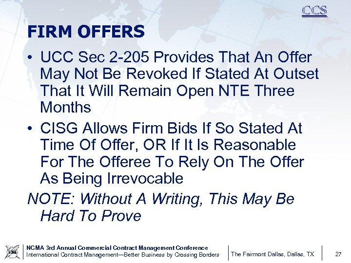 CCS FIRM OFFERS • UCC Sec 2 -205 Provides That An Offer May Not