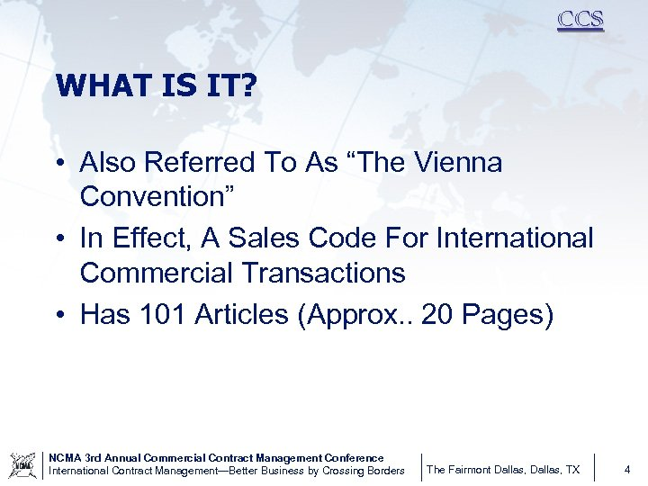 """CCS WHAT IS IT? • Also Referred To As """"The Vienna Convention"""" • In"""