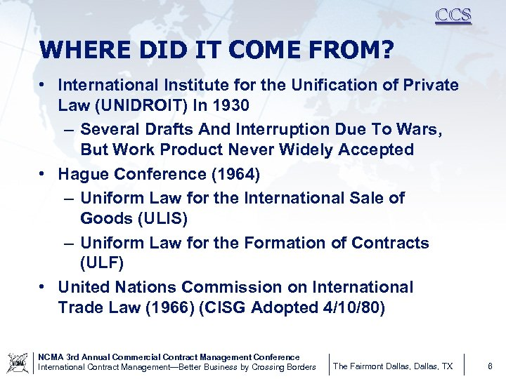 CCS WHERE DID IT COME FROM? • International Institute for the Unification of Private