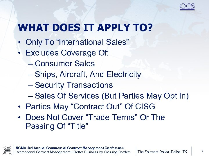"""CCS WHAT DOES IT APPLY TO? • Only To """"International Sales"""" • Excludes Coverage"""