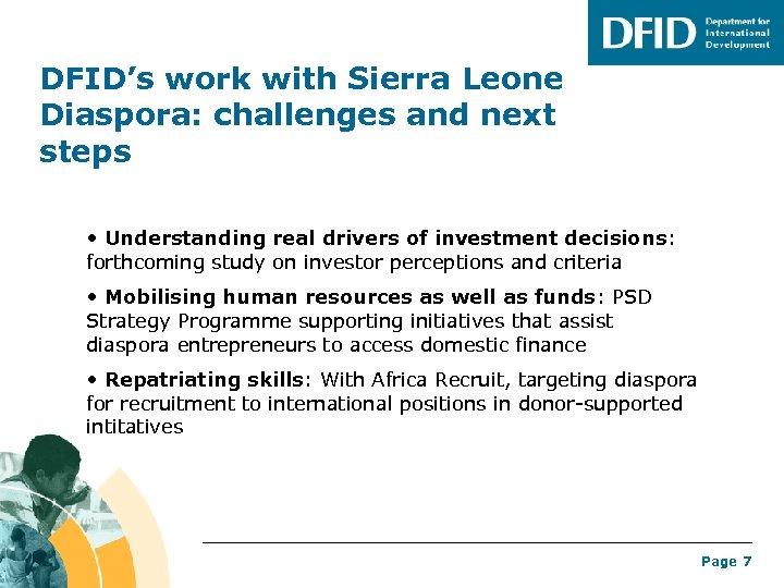 DFID's work with Sierra Leone Diaspora: challenges and next steps • Understanding real drivers