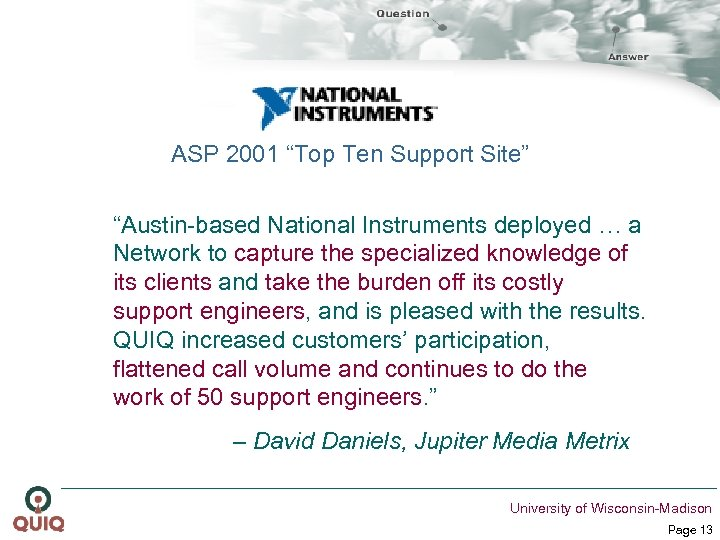 """ASP 2001 """"Top Ten Support Site"""" """"Austin-based National Instruments deployed … a Network to"""