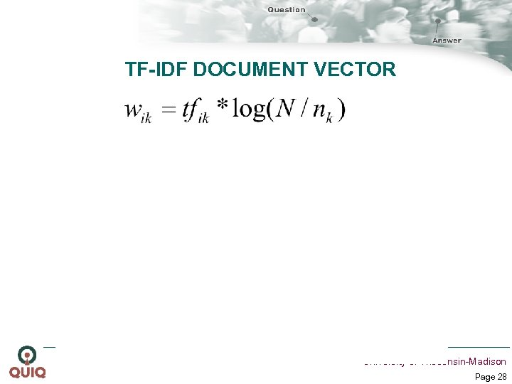 TF-IDF DOCUMENT VECTOR University of Wisconsin-Madison Page 28