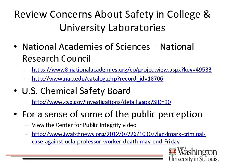Review Concerns About Safety in College & University Laboratories • National Academies of Sciences
