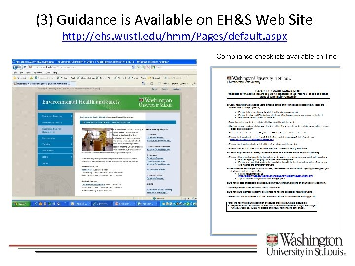 (3) Guidance is Available on EH&S Web Site http: //ehs. wustl. edu/hmm/Pages/default. aspx Compliance