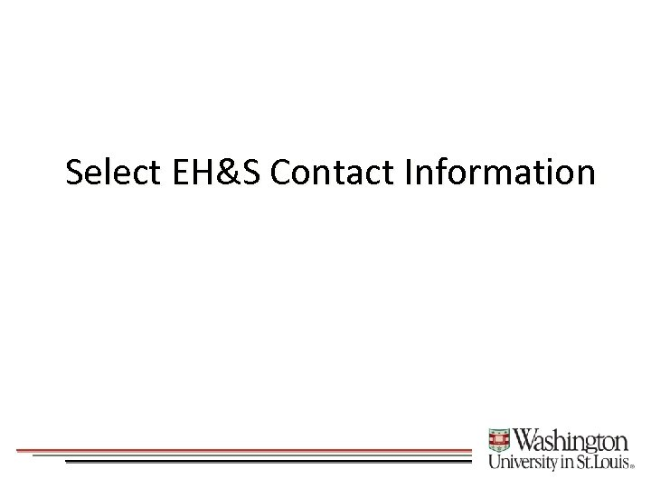 Select EH&S Contact Information